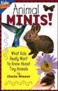 Animal Minis!