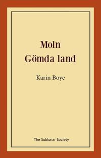 Moln ; Gömda land