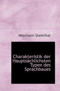Charakteristik Der Haupts Chlichsten Typen Des Sprachbaues