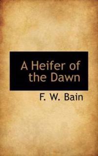 A Heifer of the Dawn