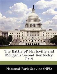 The Battle of Hartsville and Morgan's Second Kentucky Raid