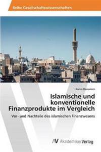 Islamische Und Konventionelle Finanzprodukte Im Vergleich