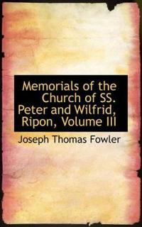 Memorials of the Church of Ss. Peter and Wilfrid, Ripon