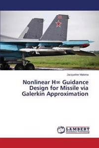 Nonlinear H Guidance Design for Missile Via Galerkin Approximation
