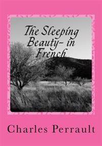 The Sleeping Beauty- In French: La Bella Durmiente