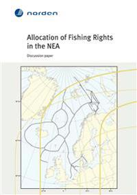 Allocation of Fishing Rights in the NEA: Discussion paper