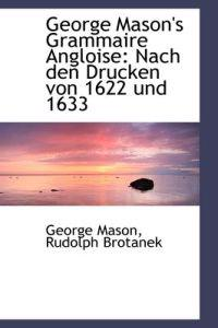 George Mason's Grammaire Angloise