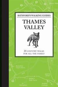 Batsford's Walking Guides: Thames Valley