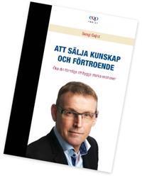 Försäljning - Att sälja kunskap och förtroende
