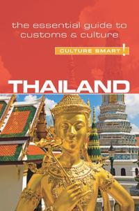 Thailand - Culture Smart!