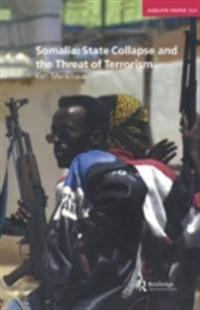 Somalia: State Collapse and the Threat of Terrorism