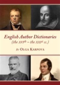 English Author Dictionaries (the XVIth - the XXIst cc.)