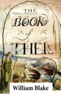Book of Thel (Illuminated Manuscript with the Original Illustrations of William Blake)