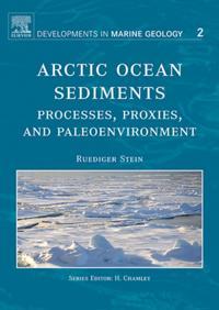 Arctic Ocean Sediments: Processes, Proxies, and Paleoenvironment