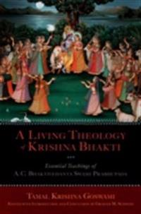 Living Theology of Krishna Bhakti