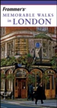 Frommer's Memorable Walks in London