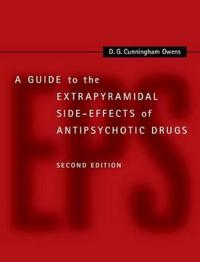 Guide to the Extrapyramidal Side-Effects of Antipsychotic Drugs
