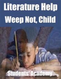 Literature Help: Weep Not, Child