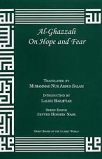 Al-Ghazzali on Hope and Fear