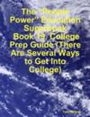 &quote;People Power&quote; Education Superbook:  Book 19. College Prep Guide (There Are Several Ways to Get Into College)