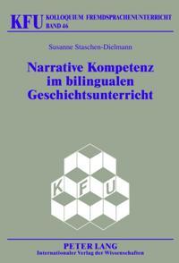 Narrative Kompetenz im bilingualen Geschichtsunterricht