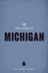 WPA Guide to Michigan