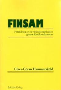 FINSAM : förändring av en välfärdsorganisation genom försöksverksamhet