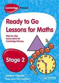 Ready to Go Lessons for Mathematics, Stage 2
