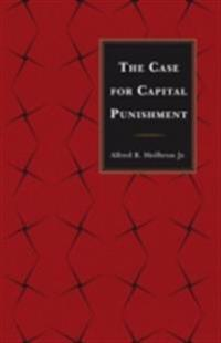 Case for Capital Punishment
