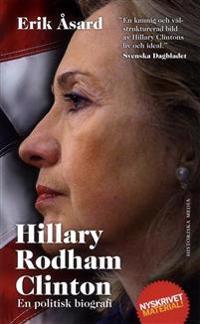 Hillary Rodham Clinton : en politisk biografi