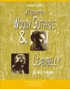 A Tribute to Woody Guthrie and Leadbelly