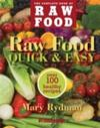 Raw Food Quick & Easy