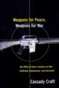 Weapons for Peace, Weapons for War