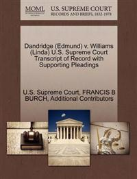 Dandridge (Edmund) V. Williams (Linda) U.S. Supreme Court Transcript of Record with Supporting Pleadings