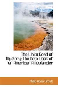 The White Road of Mystery