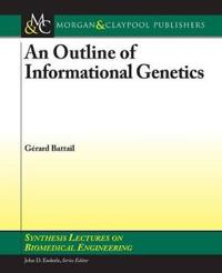 An Outline of Informational Genetics