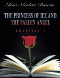 Princess of Ice and the Fallen Angel: Rhapsody One