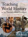 Teaching World History in the Twenty-first Century: A Resource Book