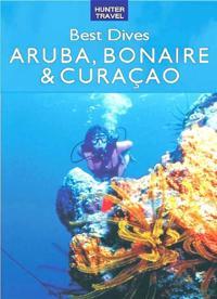 Best Dives of Aruba, Bonaire & Curacao