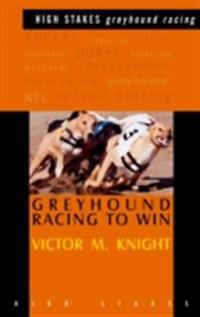 how to win greyhound race