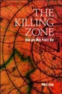 Killing Zone: How & Why Pilots Die