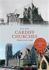 Cardiff Churches Through Time