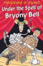 Under the Spell of Bryony Bell