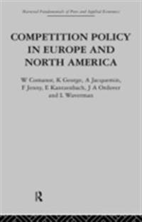 Competition Policy in Europe and North America