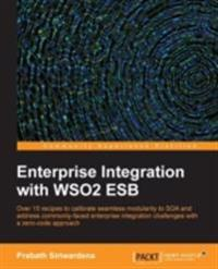 Enterprise Integration with WSO2 ESB