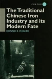 Traditional Chinese Iron Industry and Its Modern Fate