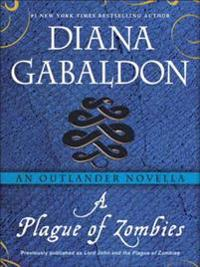 Plague of Zombies: An Outlander Novella