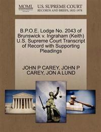 B.P.O.E. Lodge No. 2043 of Brunswick V. Ingraham (Keith) U.S. Supreme Court Transcript of Record with Supporting Pleadings