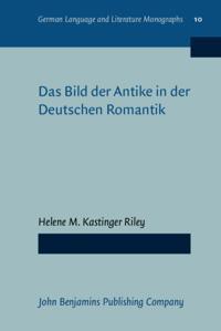 Das Bild der Antike in der Deutschen Romantik