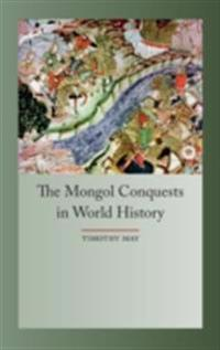 Mongol Conquests in World History